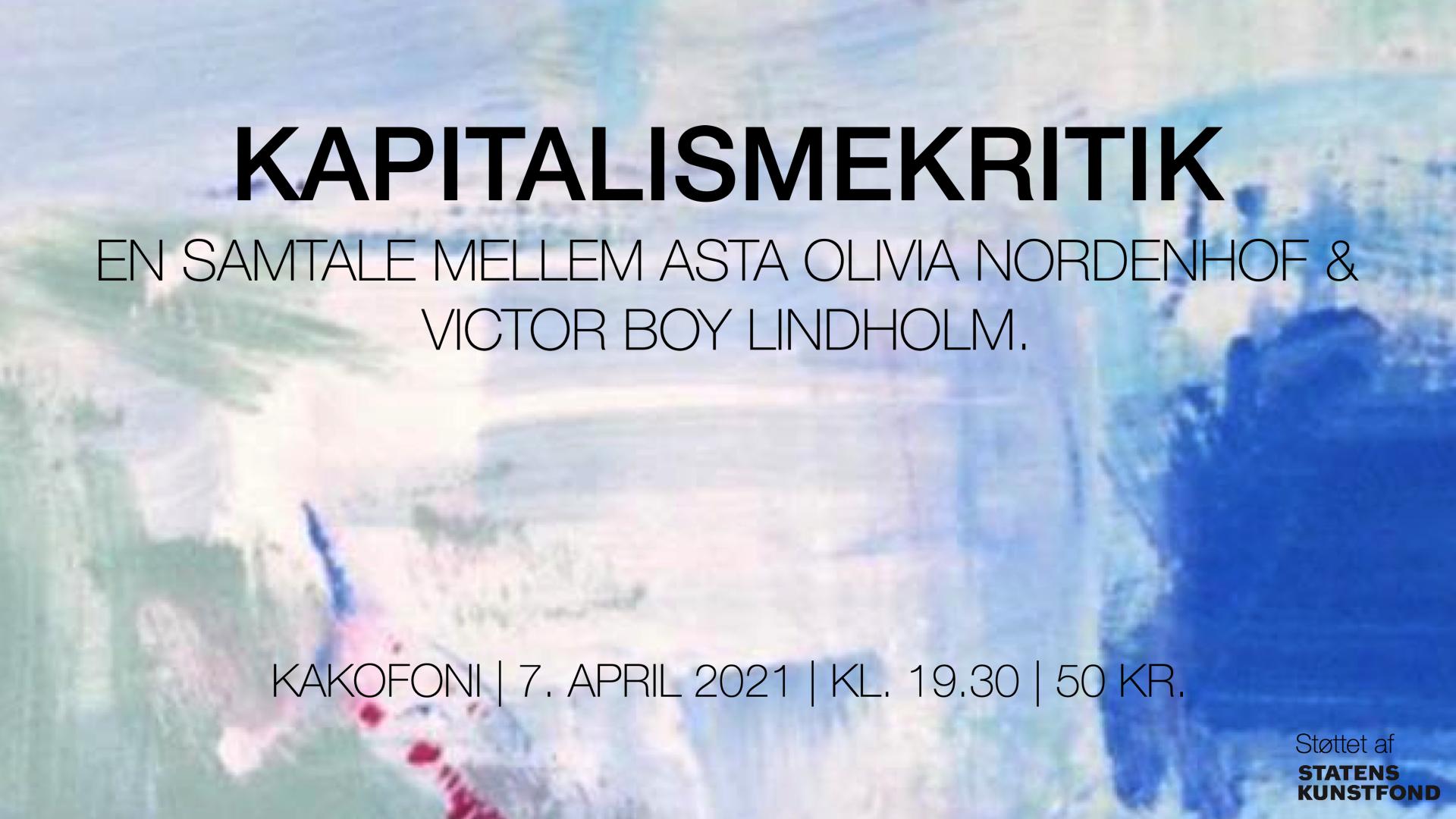 Kakofoni kapitalismekritik Asta Olivia Nordenhof Victor Boy Lindholm